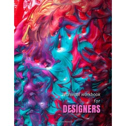 Technical Workbook for Designers