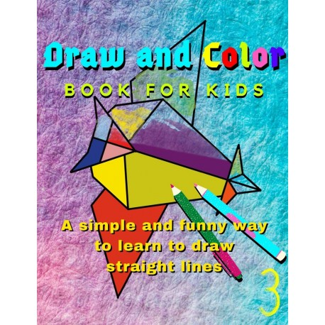 Draw and Color - Book for Kids no.3