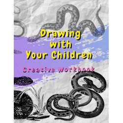 Drawing with Your Children - Creative Workbook