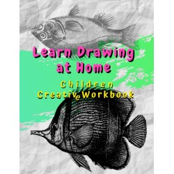 Learn Drawing at Home - Children Creative Workbook
