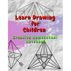 Learn Drawing for Children - Creative Homeschool Notebook