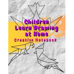 Children Learn Drawing at Home - Creative Notebook