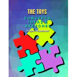 The Toys Concepts, Ideas & Sketches - Project Notebook