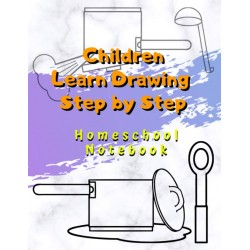 Children Learn Drawing Step by Step - Homeschool Notebook