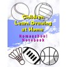 Children Learn Drawing at Home - Homeschool Notebook