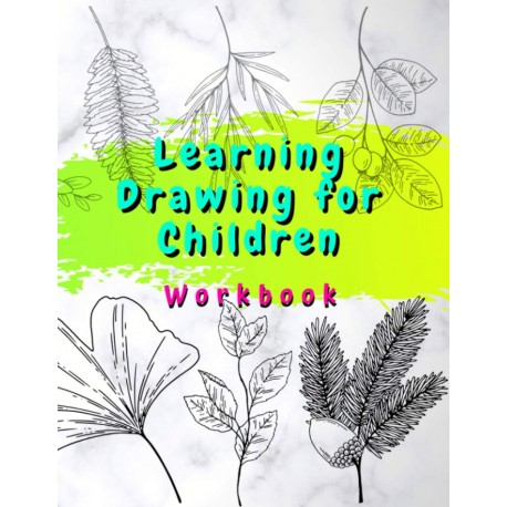 Learning Drawing for Children - Workbook