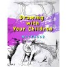 Drawing with Your Children - Workbook