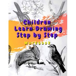 Children Learn Drawing Step by Step - Workbook