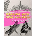 Drawing with Your Children - Notebook