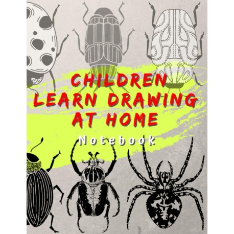 Children Learn Drawing at Home - Notebook